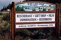 /images/133/2004-06-mtevans-echo-sign1.jpg - #01545: Echo Lake Lodge - Altitude 10,600 ft, Established 1926 … sign by Echo Lake, before start of Mt Evans road … June 2004 -- Echo Lake, Mt Evans, Colorado