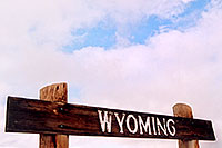 /images/133/2004-08-wyoming-sign-sky.jpg - #02047: images of Wyoming … August 2004 -- Casper, Wyoming
