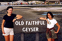 /images/133/2004-08-yello-faith-girls.jpg - #02046: Ola & Ewka in Yellowstone Park … August 2004 -- Old Faithful Geyser, Yellowstone, Wyoming