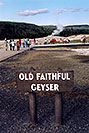 /images/133/2004-08-yello-faith-sign.jpg - #02083: the only predictable geyser … August 2004 -- Old Faithful Geyser, Yellowstone, Wyoming